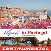 Instrumental (Easy Listening Music) (April in Portugal) de Various Artists