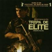 Tropa de Elite (Original Motion Picture Soundtrack) de Various Artists