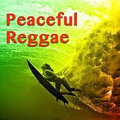 Peaceful Reggae by Various Artists