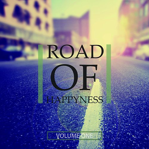 Road Of Happiness, Vol. 1 (Finest In Beach Club Deep House) by Various Artists