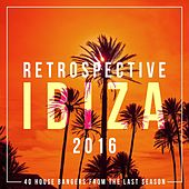 Retrospective Ibiza 2016 de Various Artists