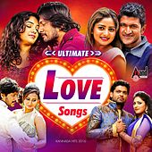 Ultimate Love Songs - Kannada Hits 2016 by Various Artists