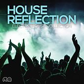 House Reflection - Electro House Collection de Various Artists