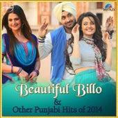 Beautiful Billo & Other Punjabi Hits of 2014 de Various Artists
