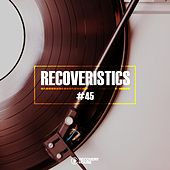 Recoveristics #45 von Various Artists