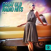 Great Old Radio Hits, Vol. 1 de Various Artists