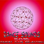 Dance Sounds 2016 (Finest Club Selection) by Various Artists