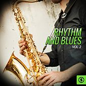 Rhythm and Blues, Vol. 2 by Various Artists
