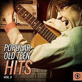 Popular Old Teen Hits, Vol. 3 de Various Artists