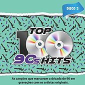 Top 100 90's Hits, Vol. 3 by Various Artists