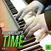 Rockabilly's Time, Vol. 2 by Various Artists