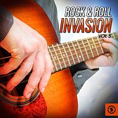 Rock & Roll Invasion, Vol. 5 by Various Artists
