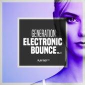 Generation Electronic Bounce, Vol. 3 von Various Artists
