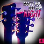 Rock & Roll Doo Wop Night, Vol. 2 by Various Artists