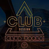 Club Session pres. Club Tools, Vol. 6 de Various Artists
