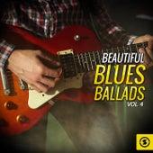 Beautiful Blues Ballads, Vol. 4 de Various Artists