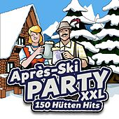 Après Ski Party XXL - 150 Hütten Hits von Various Artists