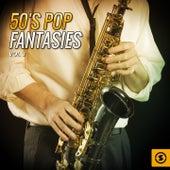 50's Pop Fantasies, Vol. 3 by Various Artists