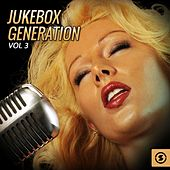 Jukebox Generation, Vol. 3 by Various Artists