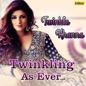 Twinkle Khanna - Twinkling as Ever de Various Artists