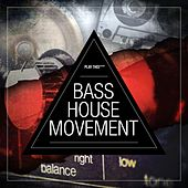 Bass House Movement Vol. 1 by Various Artists