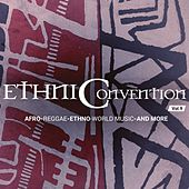 Ethniconvention, Vol. 9 (Afro, Reggae, Ethno, World Music and More) by Various Artists
