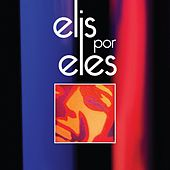 Elis por Eles (Ao Vivo) von Various Artists