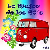 Lo Mejor de los 60's, Vol. 2 by Various Artists