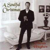 A Soulful Christmas by Glenn Hughes
