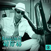 Radio Hits '40 to '45, Vol. 3 de Various Artists