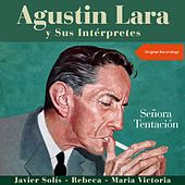 Señora Tentación (Agustin Lara Y Sus Interpretes) de Various Artists