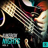 Jukebox Nights, Vol. 3 by Various Artists