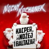 Kacper, Andżej i Baltazar von Nocny Kochanek