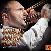 Intimate Doo Wop Oldies, Vol. 2 de Various Artists