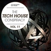 The Tech House Conspiracy, Vol. 11 by Various Artists