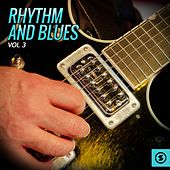 Rhythm and Blues, Vol. 3 di Various Artists