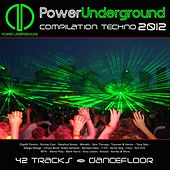 Power Underground 2012 (Compilation Techno) by Various Artists