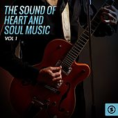 The Sound of Heart and Soul Music, Vol. 1 by Various Artists