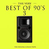 The Very Best of 90's, Vol. 3 (The Feeling Collection) de Various Artists