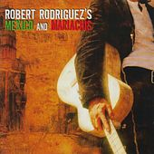 Mexico and Mariachis by Various Artists