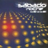 Vuelve al Sábado Noche (Los 80 De Los 80) de Various Artists
