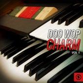 Doo Wop Charm, Vol. 1 by Various Artists