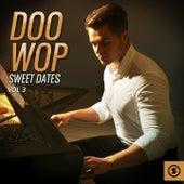 Doo Wop Sweet Dates, Vol. 3 by Various Artists