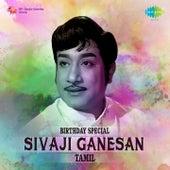 Birthday Special - Sivaji Ganesan by Various Artists