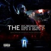 The Intent (Original Motion Picture Soundtrack) de Various Artists