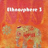 Ethnosphere 3 by Various Artists