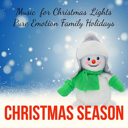Christmas Season - Soft Instrumental New Age Music for Christmas Lights Pure Emotion Family Holidays with Relaxing Meditative Nature Sounds by The Christmas Piano Masters