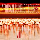 African Sunrise Lounge, Vol. 1 by Various Artists