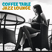 Coffee Table Jazz Lounge de Various Artists