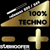 100% Techno Subwoofer Records, Vol. 11 (Releases 500 / 549) von Various Artists